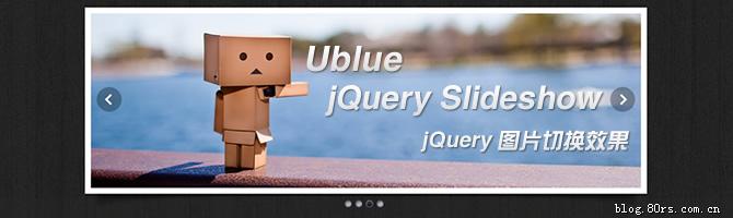 jQuery图片切换效果 – Ublue jQuery Slideshow